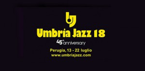 Umbria Jazz, 45 anni e non sentirli